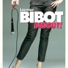 Bibot debout : on vous en dit plus !